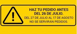 AVISO: Haga su pedido antes del 26 de julio