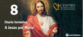 8ª CHARLA DE FORMACIÓN SOBRE EL CORAZÓN DE JESÚS
