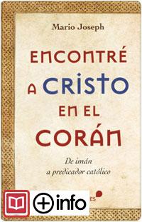 LIBRO ENCONTRÉ A CRISTO EN EL CORÁN