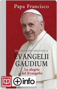 Exhortación apostólica EVANGELII GAUDIUM (La alegría del Evangelio)