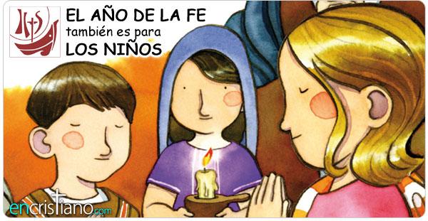 AÑO DE LA FE PARA NIÑOS